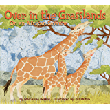 Over in the Grasslands: On an African Savanna