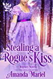 Stealing a Rogue's Kiss (Connected by a Kiss Book 4)