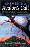 Answering Avalon's Call: The Mystical Odyssey of an Earth-Healer
