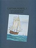 Captain Rundel I - Trafalgar and Beyond (The Rundel Series Book 6)