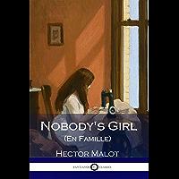 Nobody's Girl: (Illustrated) (English Edition)