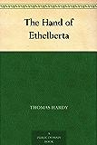 The Hand of Ethelberta (English Edition)
