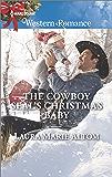 The Cowboy SEAL's Christmas Baby (Cowboy SEALs)
