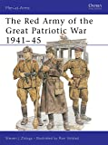 The Red Army of the Great Patriotic War 1941-45 (Men-at-Arms)