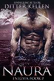 Naura: A SciFi Alien Romance (Enigma Series Book 2)