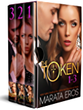The Token Series, Volumes 1-3: (Alpha Billionaire Dark Romance)