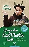 Warum der Esel Martin heißt: Neues von Martin Luther (German Edition)