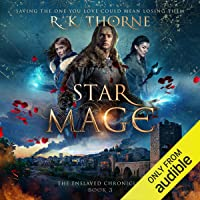 Star Mage: The Enslaved Chronicles, Book 3