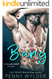 Bang (A Club Deep Story)