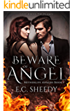 Beware of Angel: Love above the flames (Netherlife Affairs Book 1)