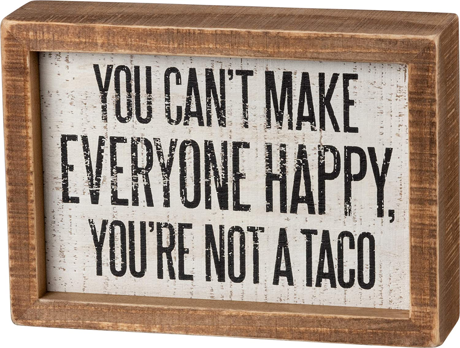 Primitives by Kathy Inset Box Sign - You're Not A Taco