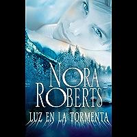 Luz en la tormenta (Nora Roberts) (Spanish Edition)