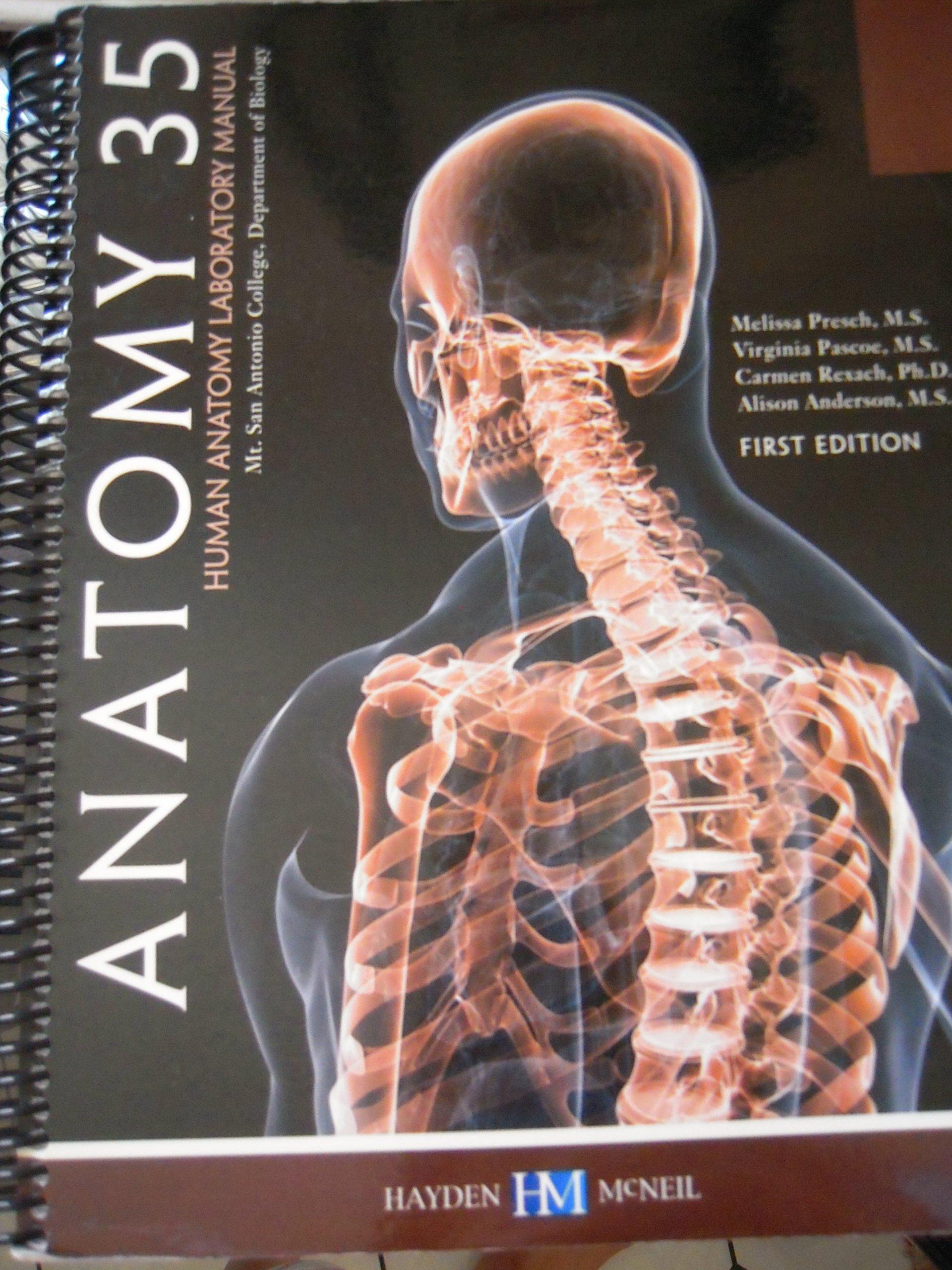 Anatomy 35 Human Anatomy Laboratory Manual First Edition for Mt. San ...