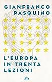 L'Europa in trenta lezioni. Con Contenuto digitale (fornito elettronicamente)