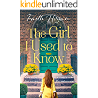 The Girl I Used to Know: A heart-wrenching and heartwarming story of two strangers and one house (English Edition)