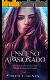Ensueño Apasionado (El ensueño nº 1) (Spanish Edition)