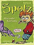 Spotz: Alles unter KonTrolle (German Edition)
