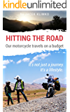 Hitting the road; our motorcycle travels on a budget (Part 1)