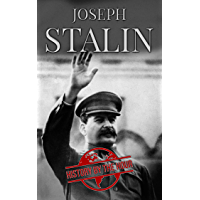 Stalin: The Life of Joseph Stalin, the General Secretary of the Communist Party of the Soviet Union and Premier 1922-1953 (One Hour History Books Book 10) (English Edition)
