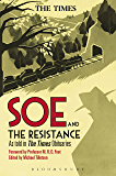 SOE and The Resistance: As told in The Times Obituaries