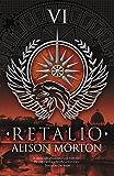 RETALIO (Roma Nova Thriller Series Book 6)
