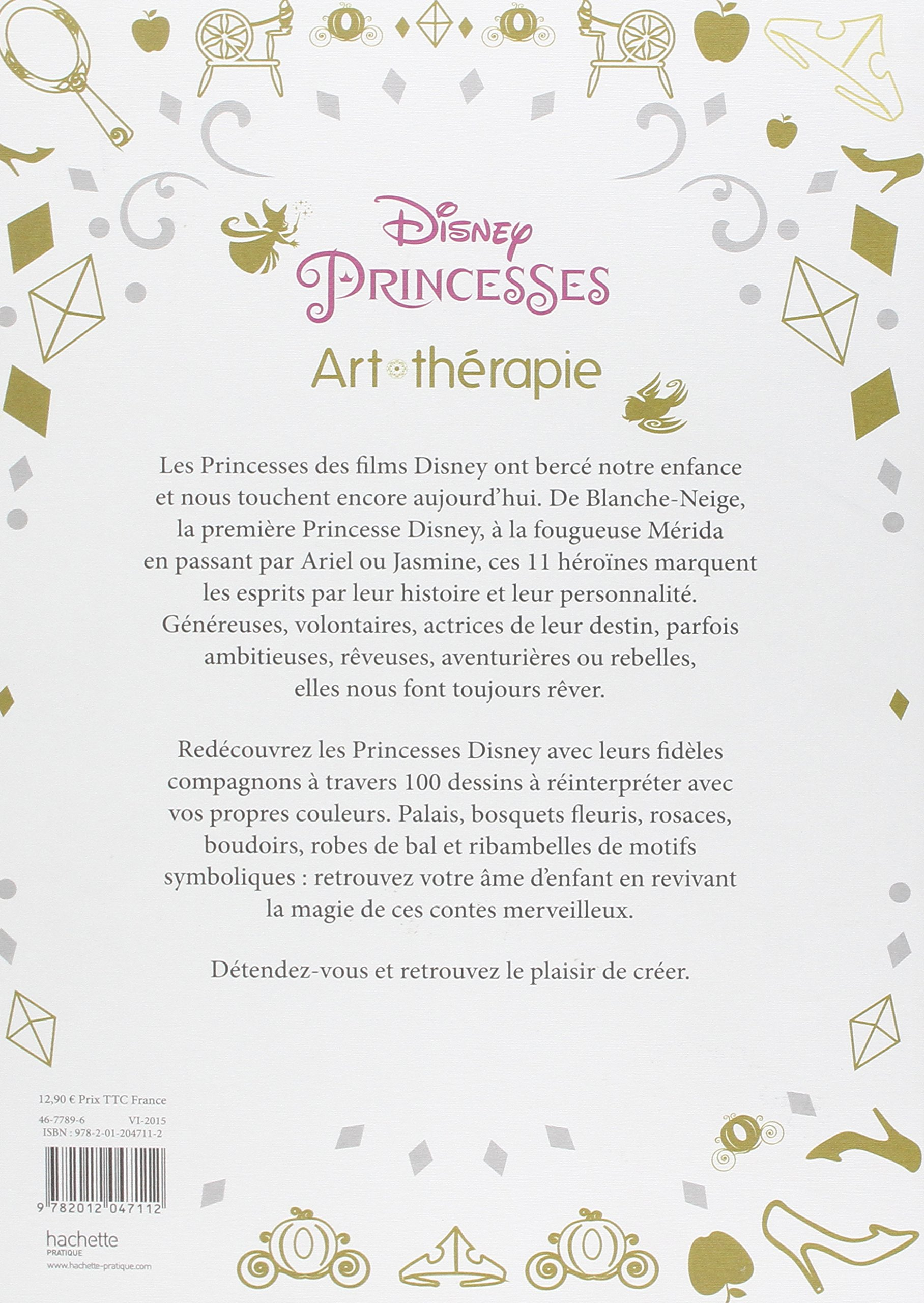 Disney Princesses Art Therapie 100 coloriages anti stress French Edition Walt Disney Hachette Amazon Books