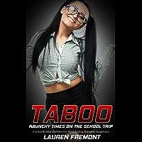 TABOO: Raunchy Times on the School Trip ( School Erotica, Exhibitionist, Adult Erotica, Romantic Suspense ) (Spanish…