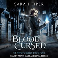 Blood Cursed: The Witch's Rebels, Book 4