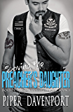 Saving the Preacher's Daughter (Dogs of Fire: Savannah Chapter Book 1)