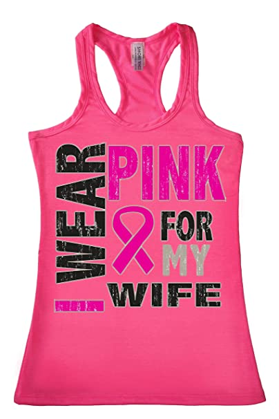 dce73943 SHORE TRENDZ Women's Tank Top Racer Back I Wear Pink for My Wife Breast  Cancer Awareness