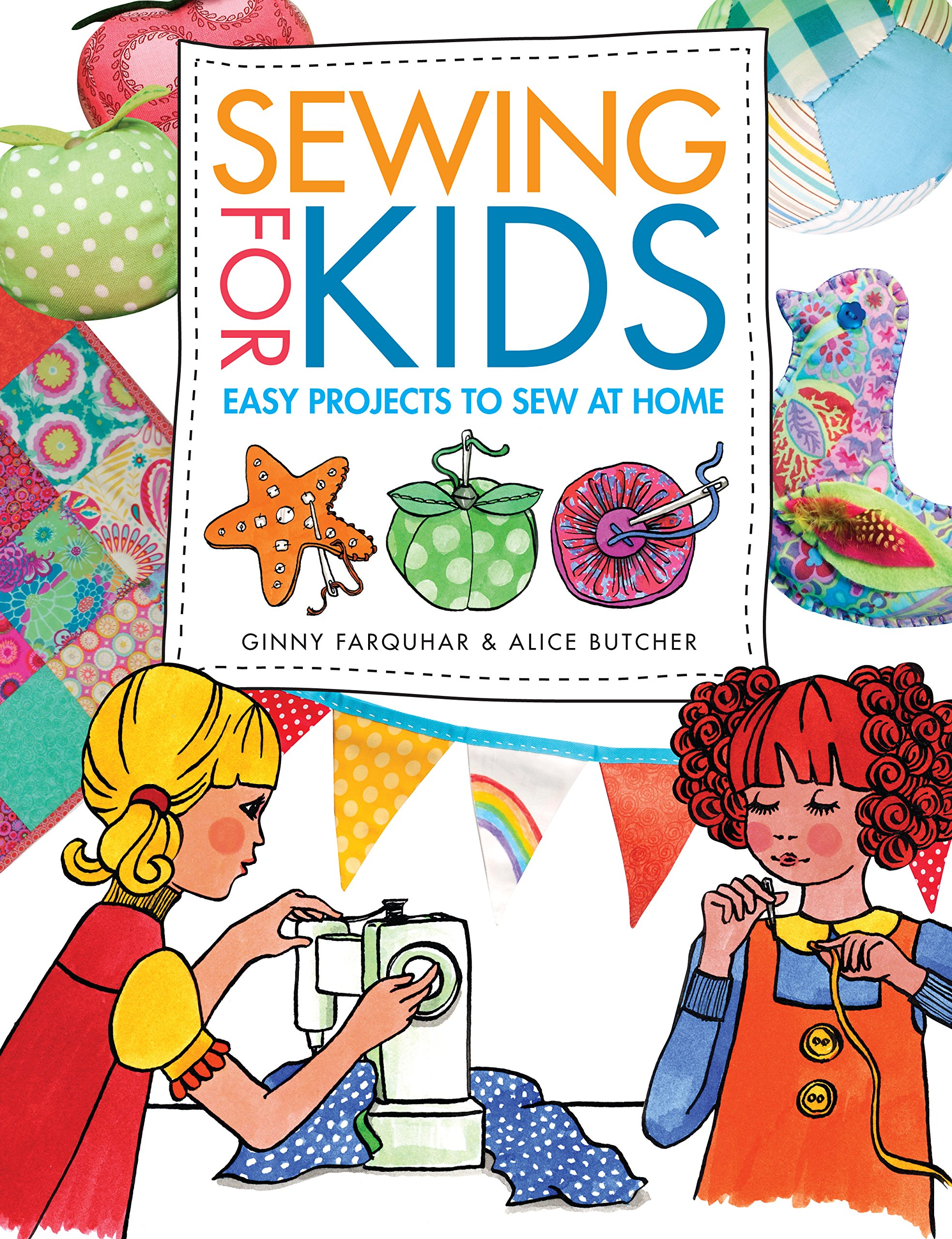 Amazon com: Sewing for Kids: Easy Projects to Sew at Home