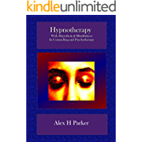 Hypnotherapy in Counselling & Psychotherapy: With Hypothetical Mindfulness