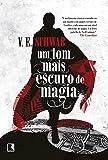 Um tom mais escuro de magia (Vol. 1 Os tons de magia)