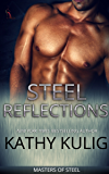 Steel Reflections: (A BDSM Contemporary Romance) (Masters of Steel series Book 1)