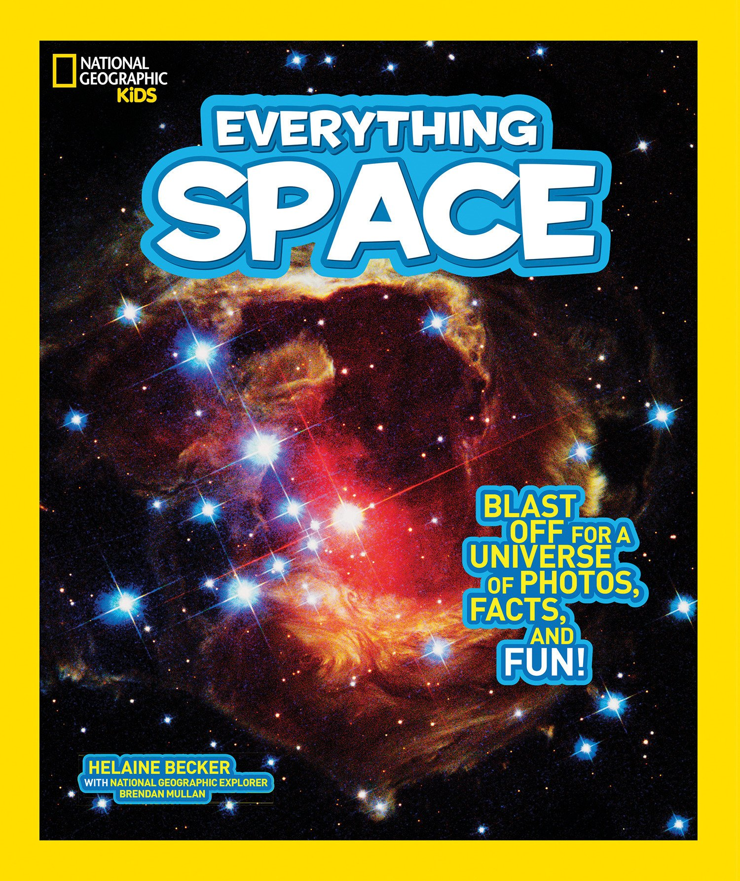 Everything Space: Blast Off for a Universe of Photos Facts and Fun! (Everything) [Idioma Inglés]