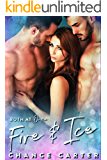 Fire & Ice: A Ménage Fantasy (English Edition)