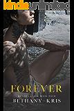 Forever: The Companion (Renzo + Lucia Book 4)