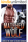 Matched To His Wolf: An M/M Mpreg Shifter Dating App Romance (The Dates of Our Lives Book 1)