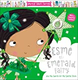 Sparkle Town Fairies Esme the Emerald Fairy: And the Search for the Sparkle Stone