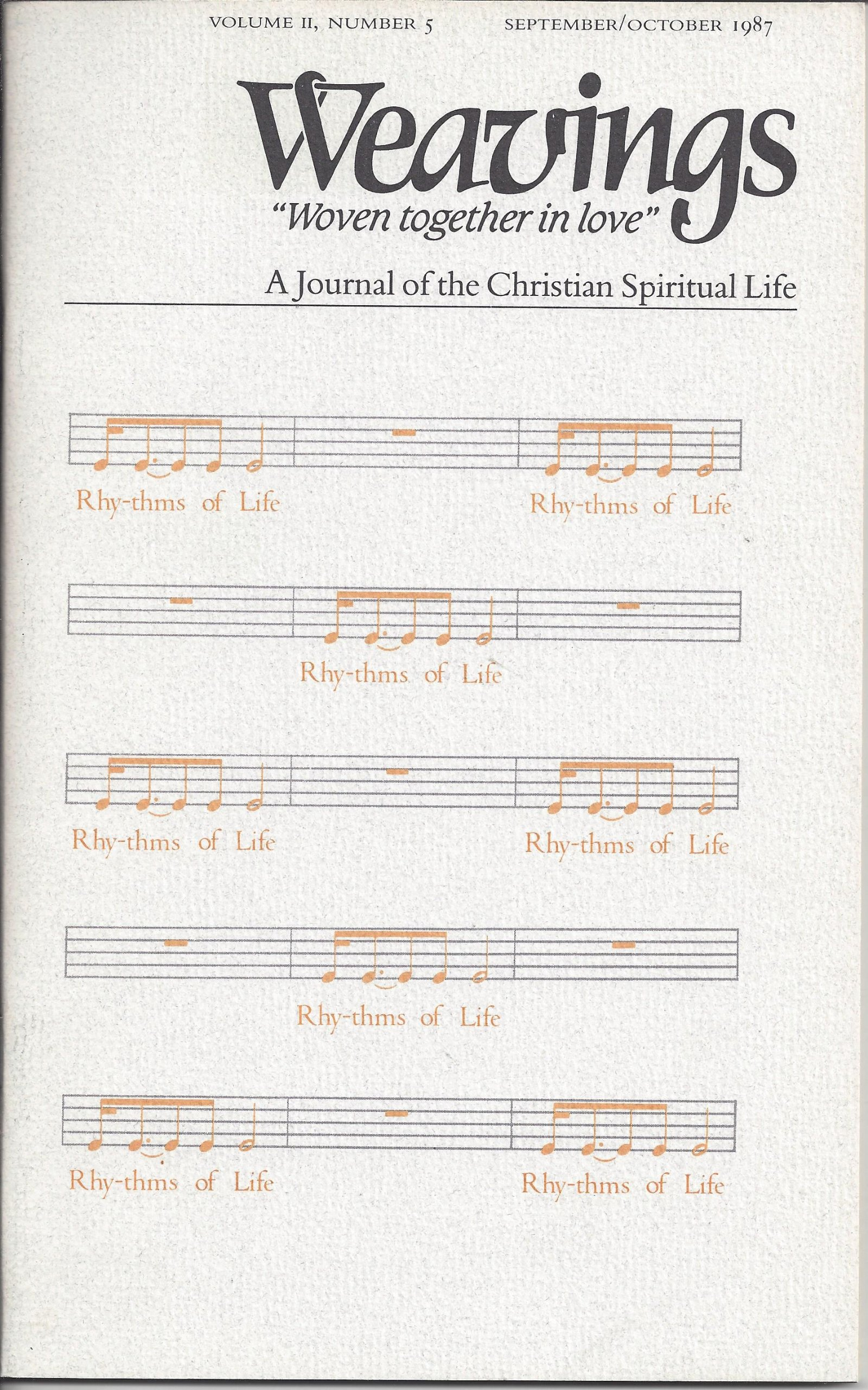 weavings-woven-together-in-love-a-journal-of-the-christian-spiritual-life-volume-ii-number-5-rhy-thyms-of-life-september-october-1987