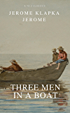 Three Men in a Boat (Active TOC, Free Audiobook) (A to Z Classics)