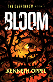Bloom (The Overthrow Book 1)