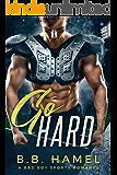 Go Hard: A Bad Boy Sports Romance (Alpha Sports Book 2)