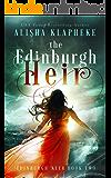The Edinburgh Heir: Edinburgh Seer Book Two