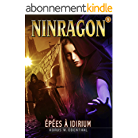 NINRAGON 05: Épées à Idirium (NINRAGON – La Série t. 5)