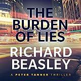 The Burden of Lies: A Peter Tanner Thriller, Book 2