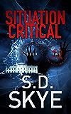 Situation Critical: (A J.J. McCall Novel)