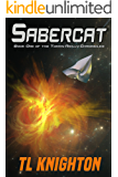 Sabercat (Tommy Reilly Chronicles Book 1)