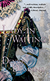 Lady in Waiting (The Lady Series Book 1)