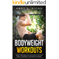 Bodyweight Workouts: How to Program for Fast Muscle Growth using Calisthenics Hypertrophy Training (English Edition)